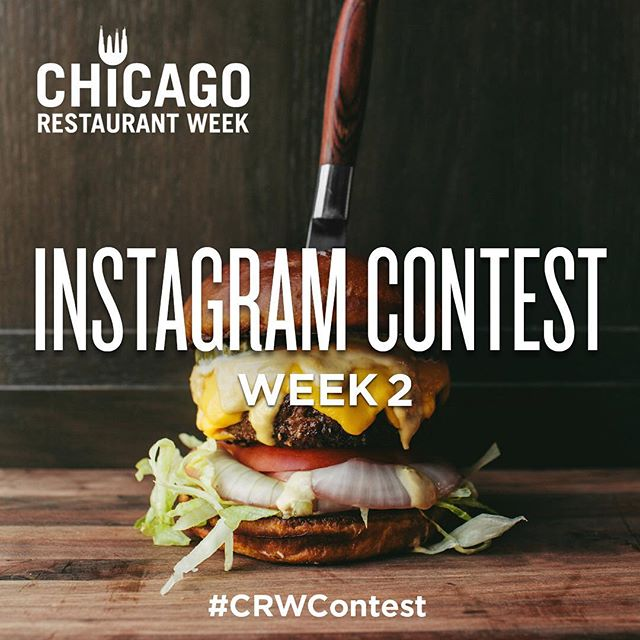 Chicago Restaurant Week Instagram Contest Week Two